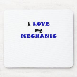 I Love my Mechanic Mouse Pad