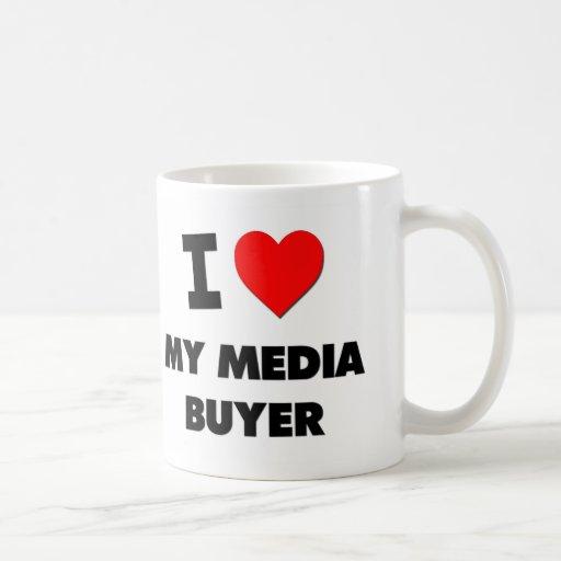 I love My Media Buyer Coffee Mug