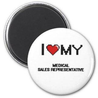 I love my Medical Sales Representative 2 Inch Round Magnet
