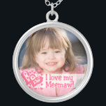 """I LOVE MY MEEMAW Necklace<br><div class=""""desc"""">This pretty &quot;I Love My Meemaw&quot; necklace makes a beautiful keepsake. Click the &quot;CUSTOMIZE IT&quot; button to add your text &amp; photo. For questions or help,  contact: cheryl@cheryldanielsart.com. Necklace design by Cheryl Daniels &#169; 2010.</div>"""