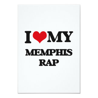 I Love My MEMPHIS RAP 3.5x5 Paper Invitation Card