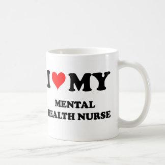 I Love My Mental Health Nurse Coffee Mugs