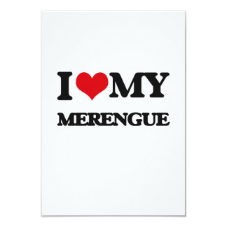 I Love My MERENGUE 3.5x5 Paper Invitation Card