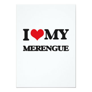 I Love My MERENGUE 5x7 Paper Invitation Card