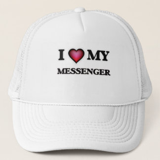 I love my Messenger Trucker Hat
