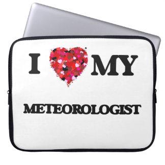 I love my Meteorologist Laptop Sleeve