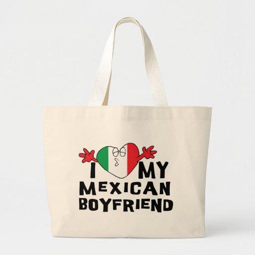 I Love My Mexican Boyfriend Canvas Bags