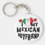 I Love My Mexican Boyfriend Key Chain
