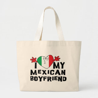 I Love My Mexican Boyfriend Large Tote Bag