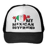 I Love My Mexican Boyfriend Trucker Hat
