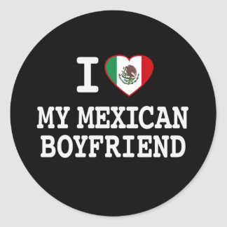 I love my Mexican Boyfriend with Heart Flag Classic Round Sticker