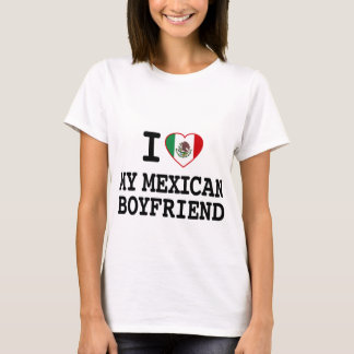 I love my Mexican Boyfriend with Heart Flag T-Shirt