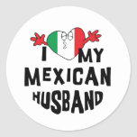 I Love My Mexican Husband Classic Round Sticker