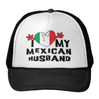 I Love My Mexican Husband Mesh Hat