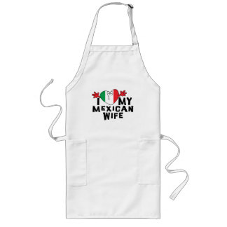 I Love My Mexican Wife Long Apron