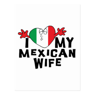 I Love My Mexican Wife Postcards