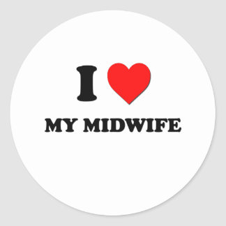 I love My Midwife Round Stickers