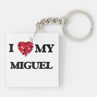 I love my Miguel Double-Sided Square Acrylic Keychain