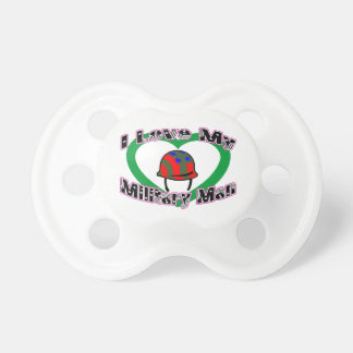 I Love My Military Man Pacifier
