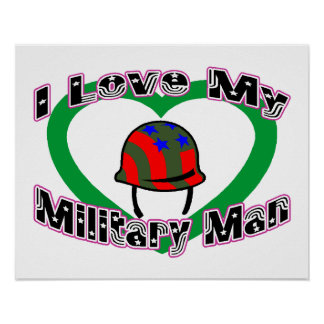 I Love My Military Man Poster
