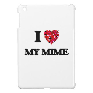 I Love My Mime Cover For The iPad Mini