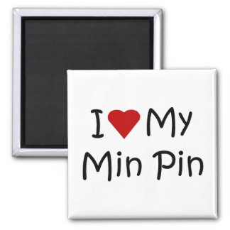 I Love My Min Pin Dog Breed Lover Gifts Magnet