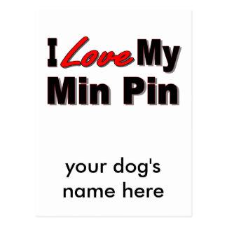I Love My Min Pin Dog Gifts and Apparel Postcard