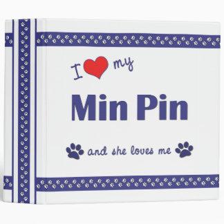 I Love My Min Pin (Female Dog) 3 Ring Binders