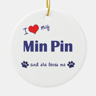 I Love My Min Pin (Female Dog) Double-Sided Ceramic Round Christmas Ornament