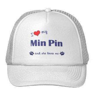 I Love My Min Pin (Female Dog) Hats