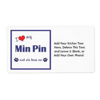 I Love My Min Pin (Female Dog) Shipping Label
