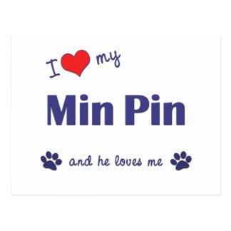 I Love My Min Pin (Male Dog) Postcard