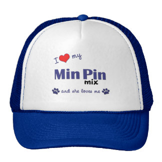 I Love My Min Pin Mix (Female Dog) Hat