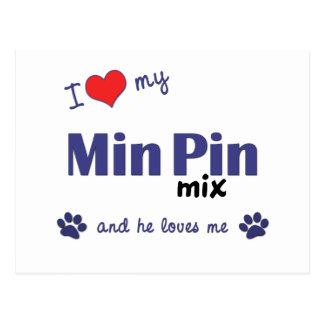 I Love My Min Pin Mix (Male Dog) Postcard