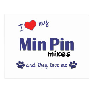 I Love My Min Pin Mixes (Multiple Dogs) Postcard