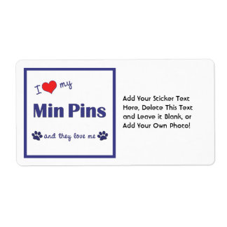 I Love My Min Pins (Multiple Dogs) Label