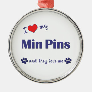 I Love My Min Pins (Multiple Dogs) Round Metal Christmas Ornament