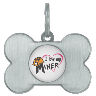 I Love My Miner Pet Name Tag