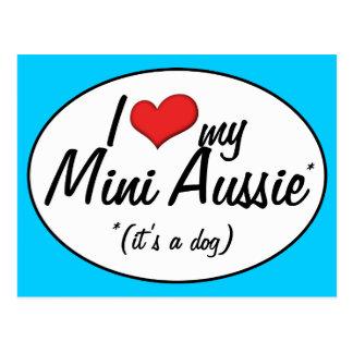 I Love My Mini Aussie (It's a Dog) Postcard