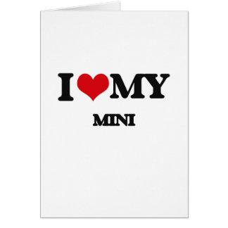 I Love My MINI Greeting Card