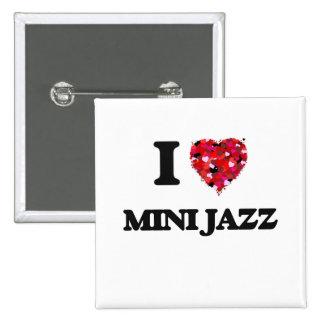 I Love My MINI JAZZ 2 Inch Square Button