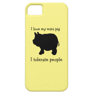 I Love My Mini Pig, I Tolerate People iPhone SE/5/5s Case