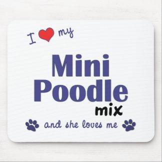 I Love My Mini Poodle Mix (Female Dog) Mouse Pad