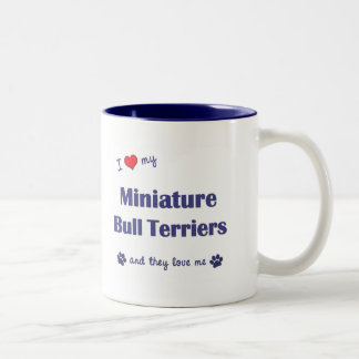 I Love My Miniature Bull Terriers (Multiple Dogs) Mugs