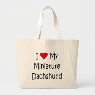 I Love My Miniature Dachshund Dog Lover Gifts Large Tote Bag
