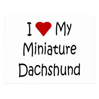 I Love My Miniature Dachshund Dog Lover Gifts Postcard