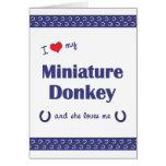 I Love My Miniature Donkey (Female Donkey) Cards