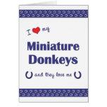 I Love My Miniature Donkeys (Multiple Donkeys) Greeting Cards