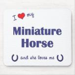 I Love My Miniature Horse (Female Horse) Mouse Pad