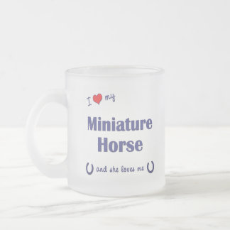 I Love My Miniature Horse (Female Horse) Coffee Mug